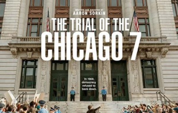 MOVIE REVIEW: THE TRIAL OF THE CHICAGO 7