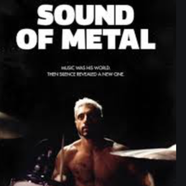 SOUND OF METAL: REVIEW AND 5 CRITICS CHOICE NOMINATIONS