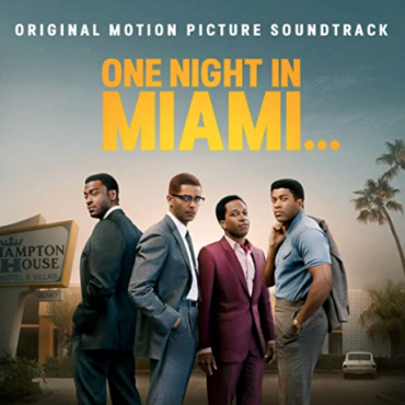 ONE NIGHT IN MIAMI: REVIEW