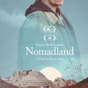 NOMADLAND – AN OSCAR FAVORITE