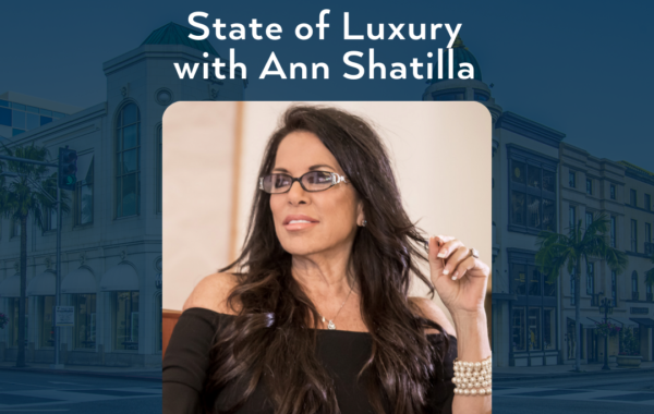 """'STATE OF LUXURY – WITH ANN SHATILLA' SEMINAR PART OF BEVERLY HILLS CHAMBER OF COMMERCE BUSINESS CONVENTION """"VIRTUAL COLLABORATIVE"""""""